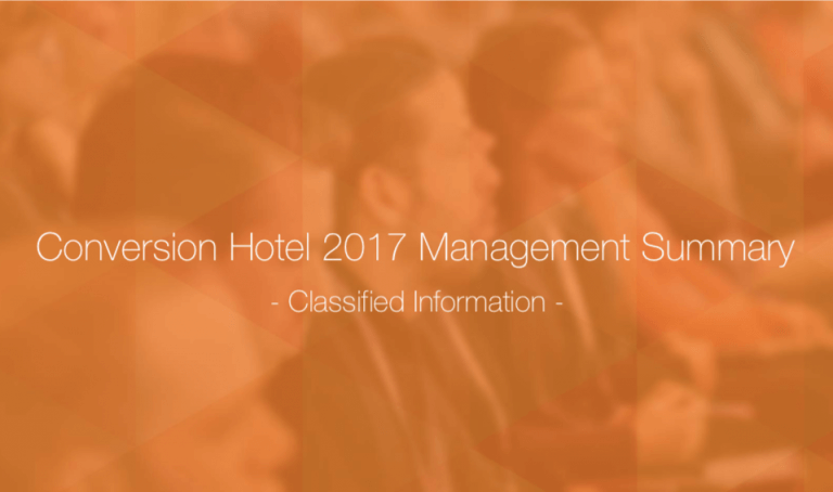 Conversion Hotel 2017 Management Summary